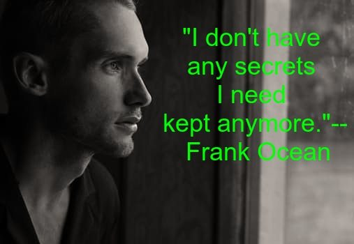 37 Frank Ocean Quotes To Inspire You