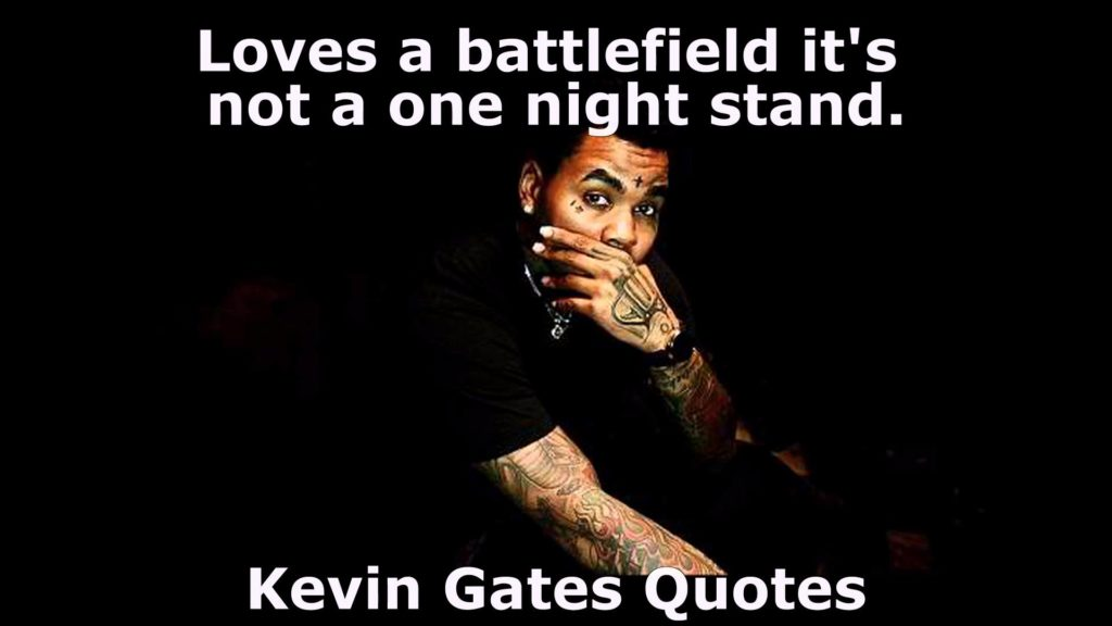 kevin Gates Best Quote