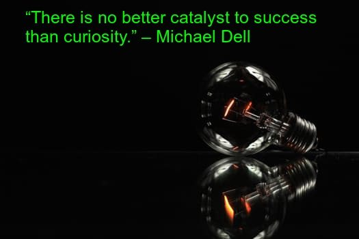 Inspirational Michael Dell Quote for entrepreneurs