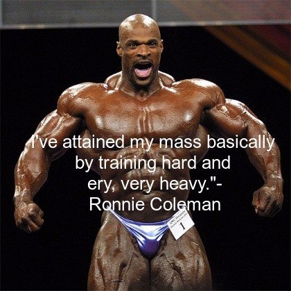 Bodybuilding Quotes by Ronnie Coleman