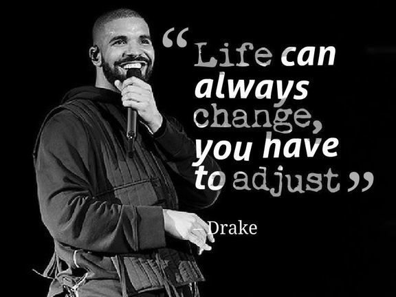 60 Best Drake Quotes On Love Life Songs And Success Brilliant Read Cool Drake Song Quotes