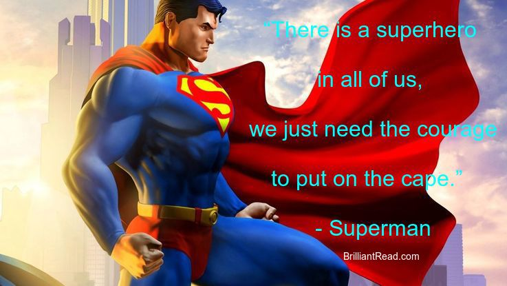 Top 25 Motivational Superman Quotes on Life and Success