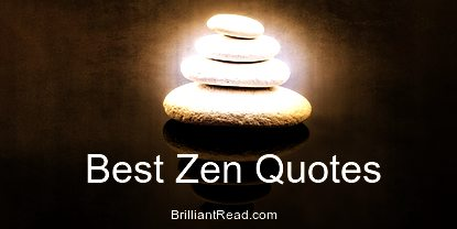 Best Zen Quotes Motivational life meditation death Top 10