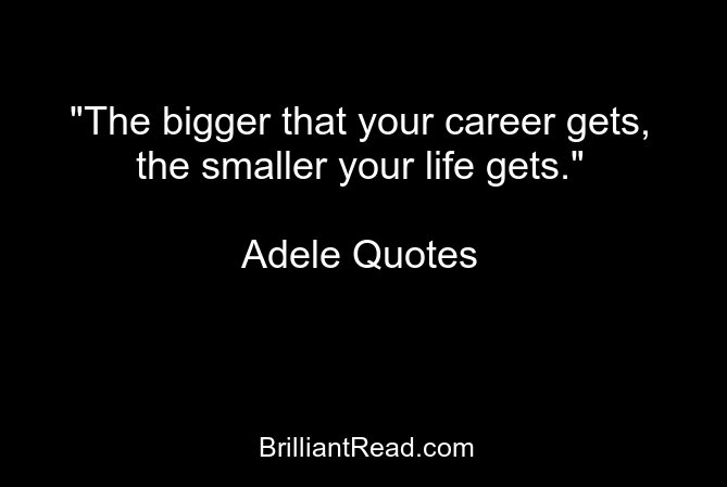 Adele Quotes life love success music song quotes inspirational