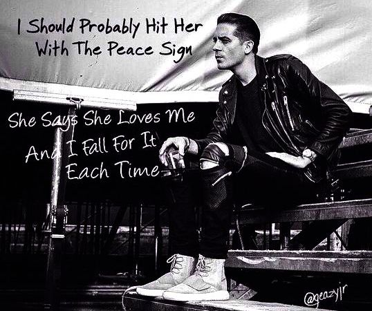 40 Best G Eazy Quotes About Love Life And Success Brilliant Read