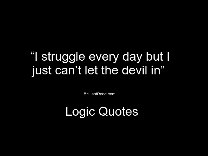 Logic Quotes Amusing 18 Famous Logic Quotes And Sayings About Love And Life  Brilliant .