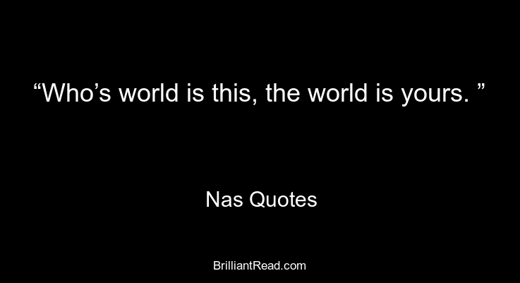Motivational Nas Quotes