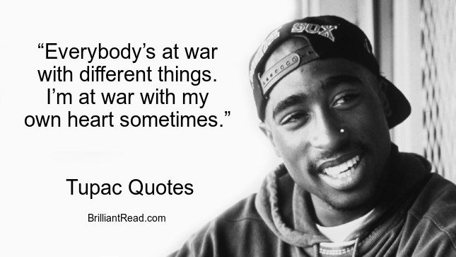 Tupac Quotes about love and life