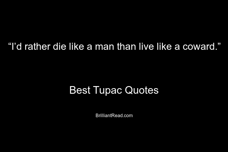Tupac Quotes on Death
