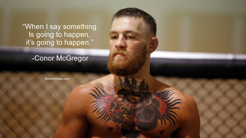 Best Connor Mcgregor Quotes on winning success motivation adversity life love fear