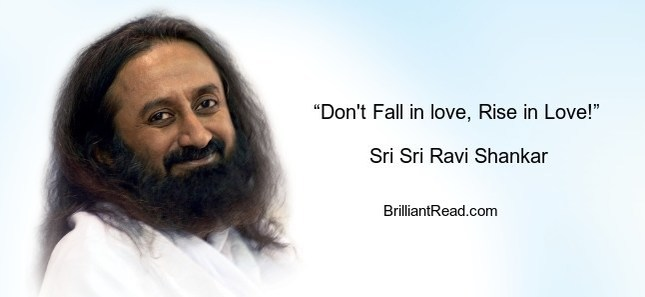 best sri ravi Shankar quotes on love