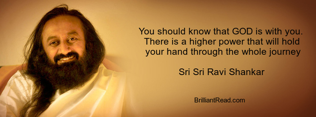 sri sri ravi Shankar quotes on god journey compassion life meditation