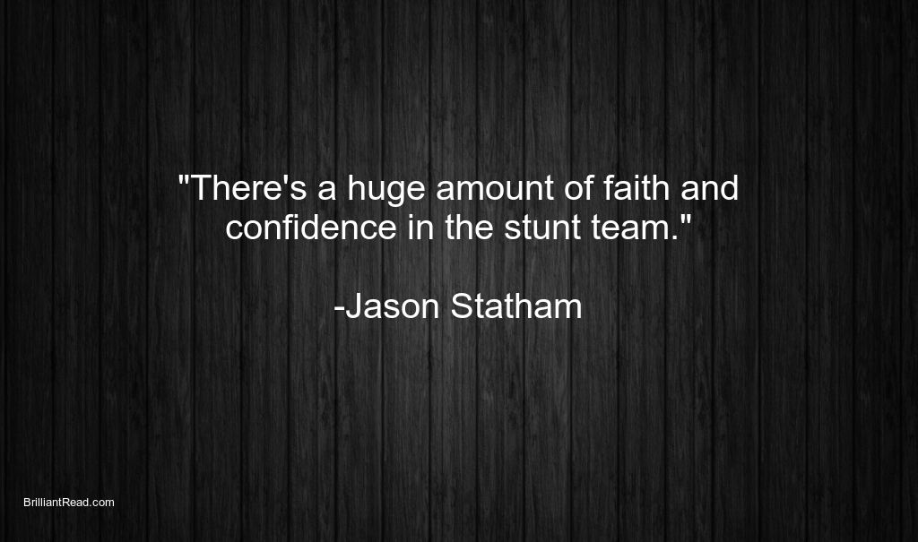 Jason Statham Quotes on Life as an actor