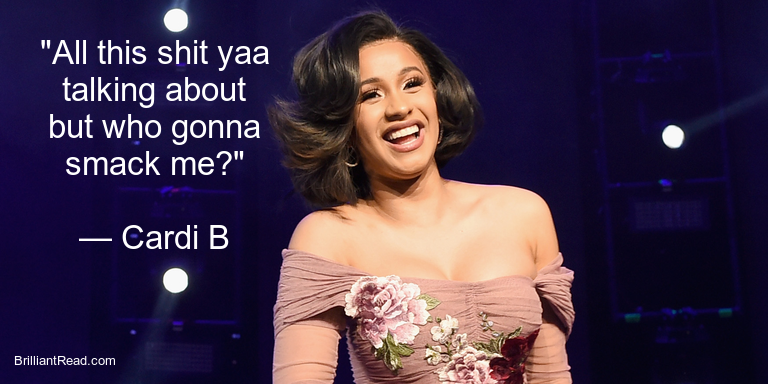 Cardi B Quotes on Love life relationships success money