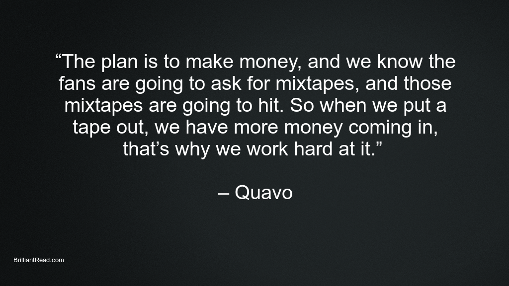 Quavo Quotes on life