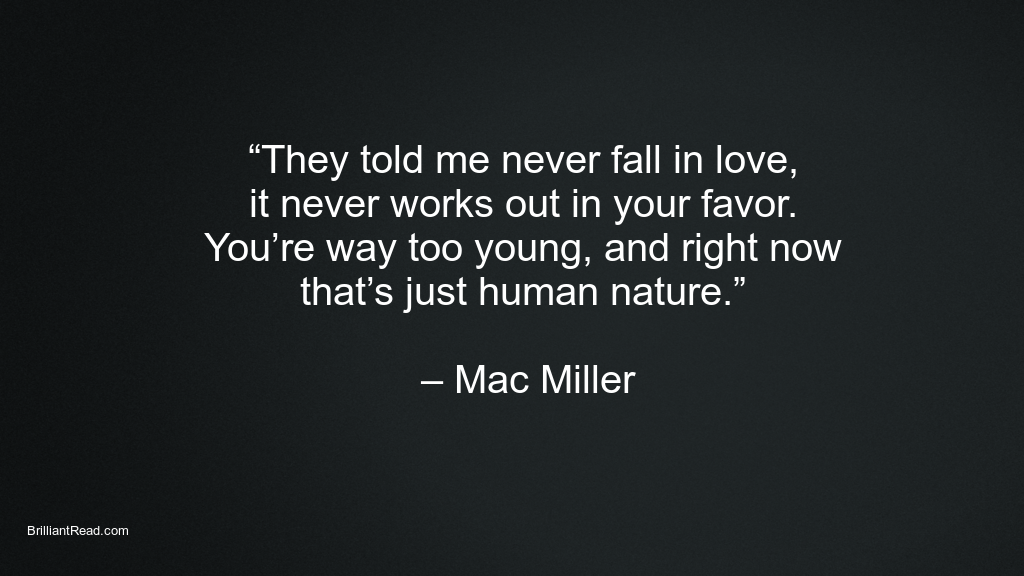 Mac miller quotes on love Arriana Grande