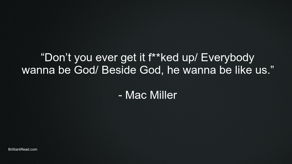 Best Mac Miller Quotes