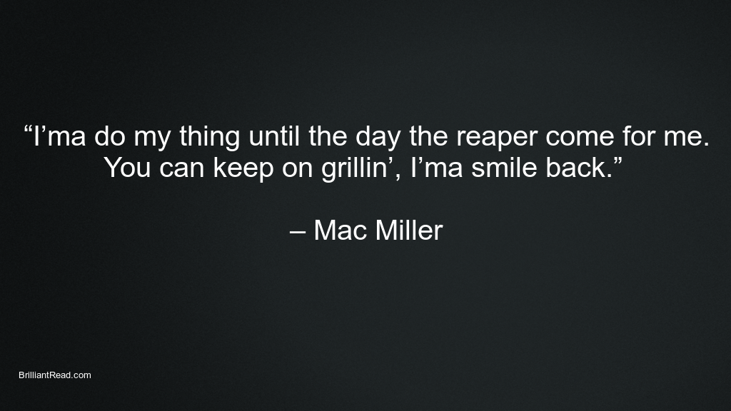 Motivational Mac Miller Quotes