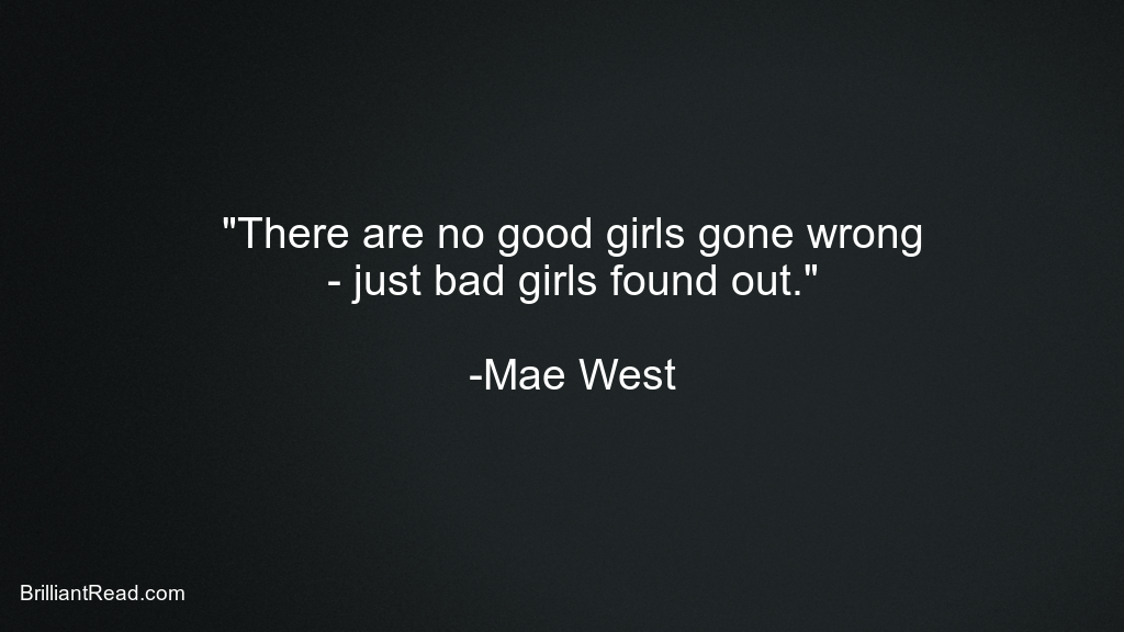 Mae West Quotes about Life love success