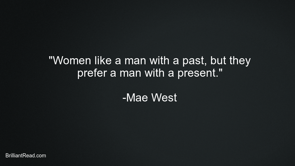 Mae West Quotes on Men