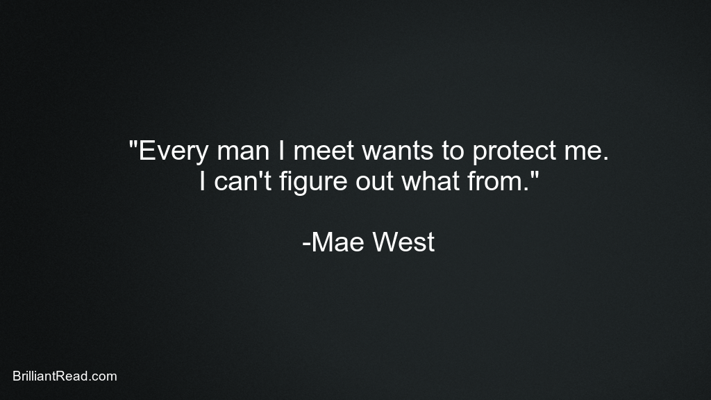 Mae West Quotes about Men