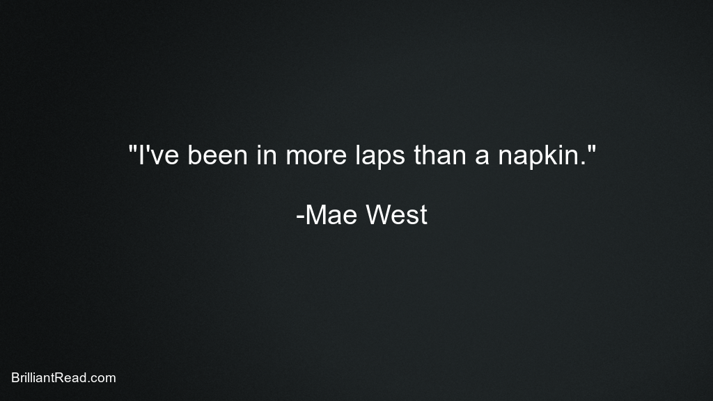 Mae West quotes love sex marriage