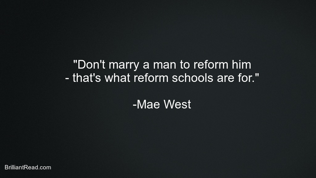 Mae West quotes on mex sex relationships love