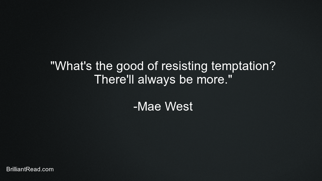 Best Ever Mae West Quotes