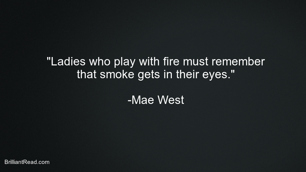 Mae West Best Quotes abuut life
