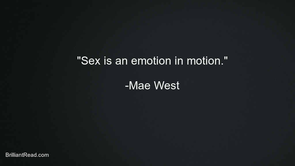 Mar West Quotes on sex