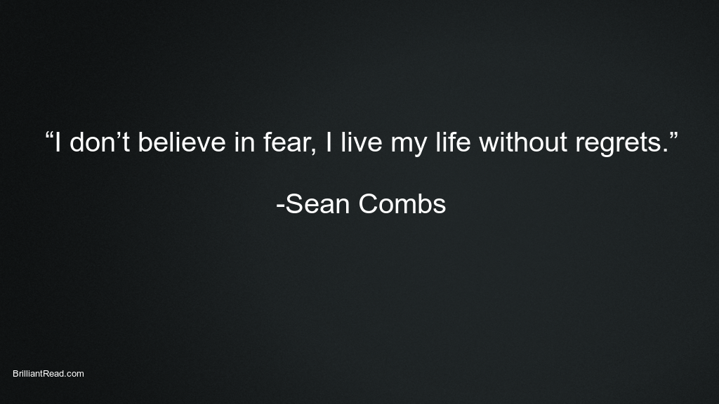 Positive quotes by Sean Combs