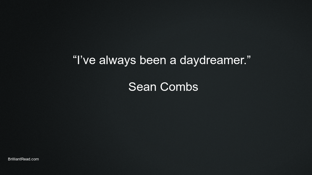 Motivations quotes by Sean combs