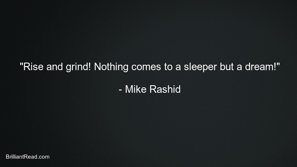 Mike Rashid Quotes on love life bodybuilding