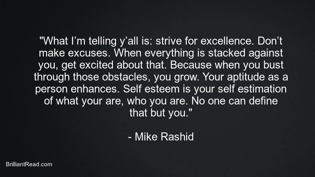 Inspirational Mike Rashid Quotes