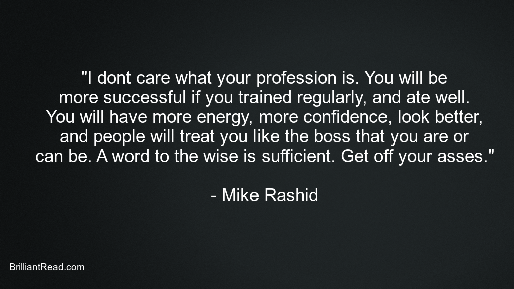 Quotes by Mike Rashid