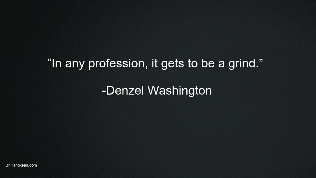 Denzel Washington Best Quotes