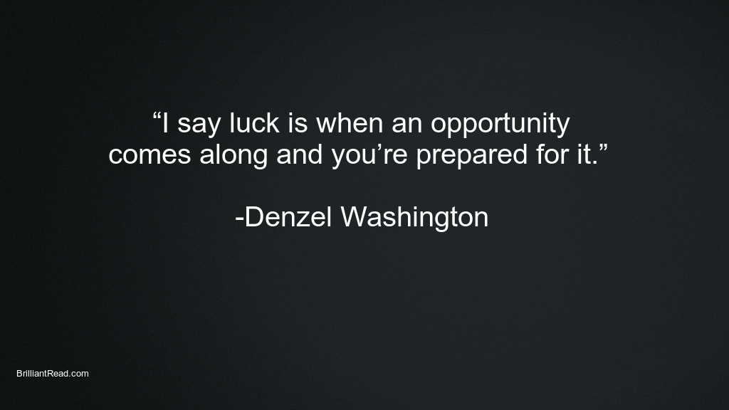 Best Denzel Washington Quotes