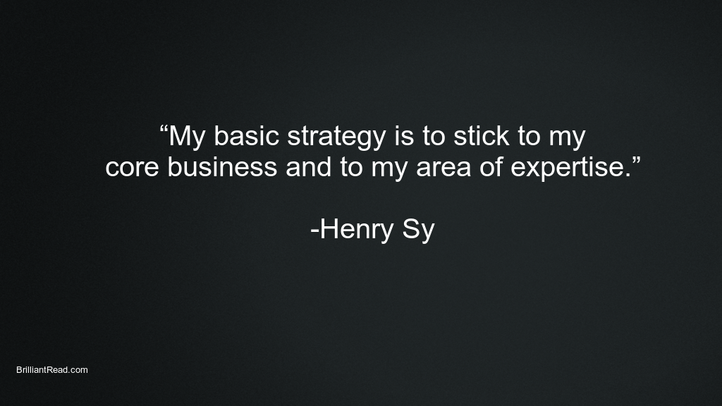 Quotes By Henry Sy
