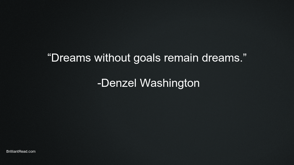 Motivational Quotes of Denzel Washington