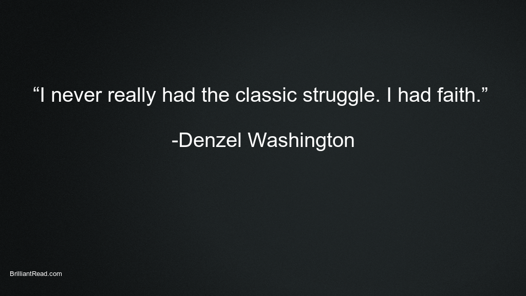 Motivation Quotes by Denzel Washington