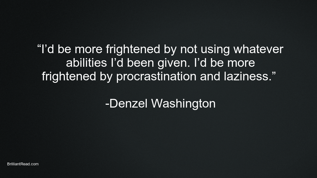 Inspiring Quotes by Denzel Washington