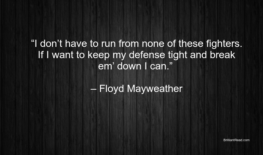 Floyd Mayweather Inspiring Quotes