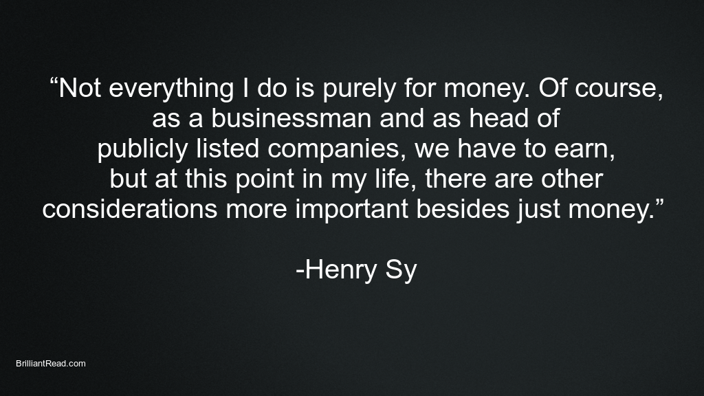 Inspiration Quotes by Henry Sy