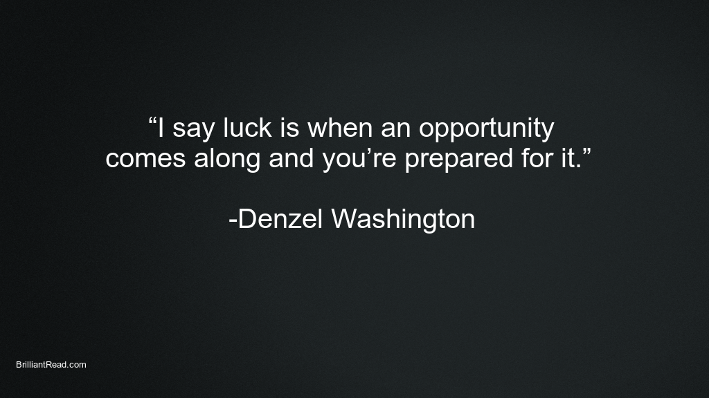 Denzel Washington Best Success Quotes