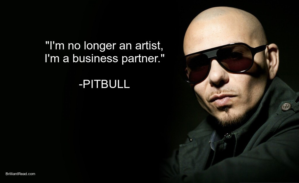 Successful quotes by Pitbull