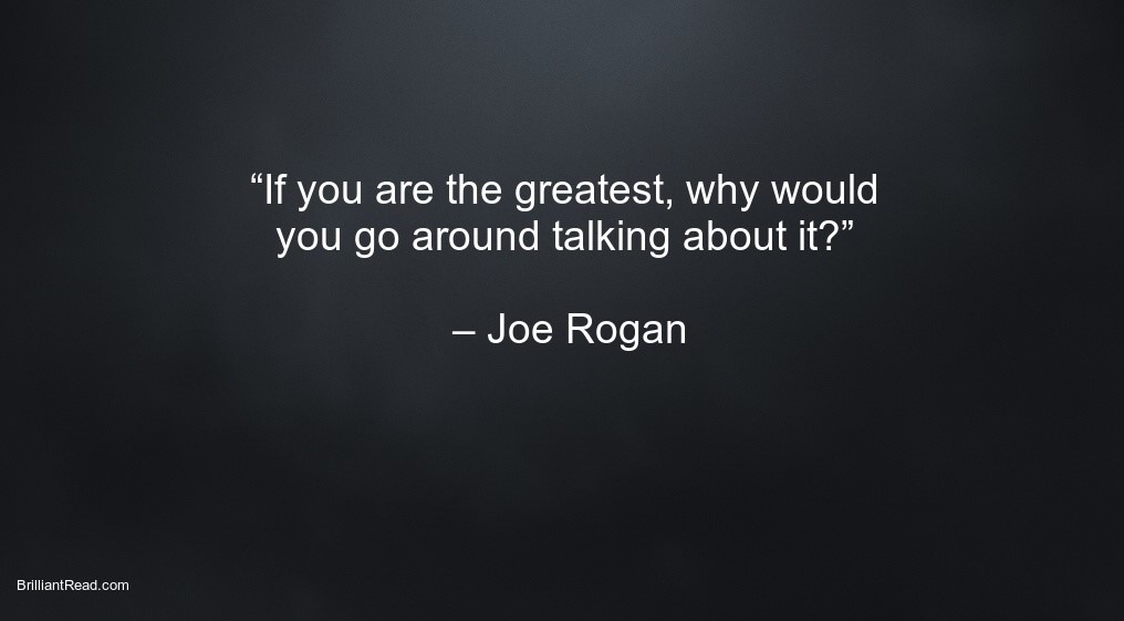 Joe Rogan top success quotes