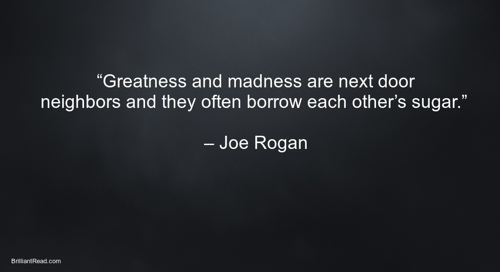 best motivation quotes by Joe Rogan