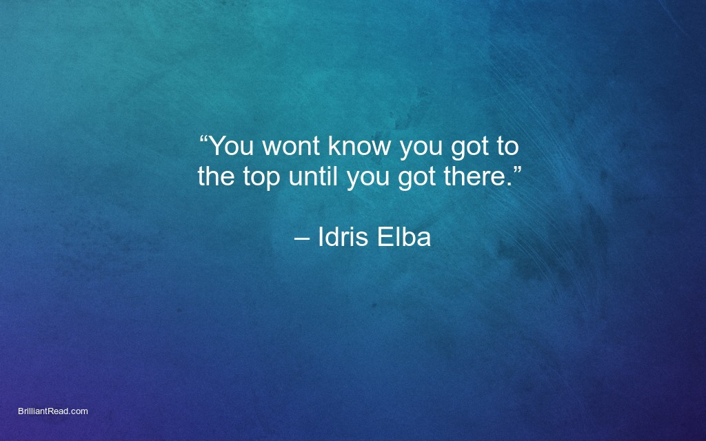 best motivation quotes by Idris Elba