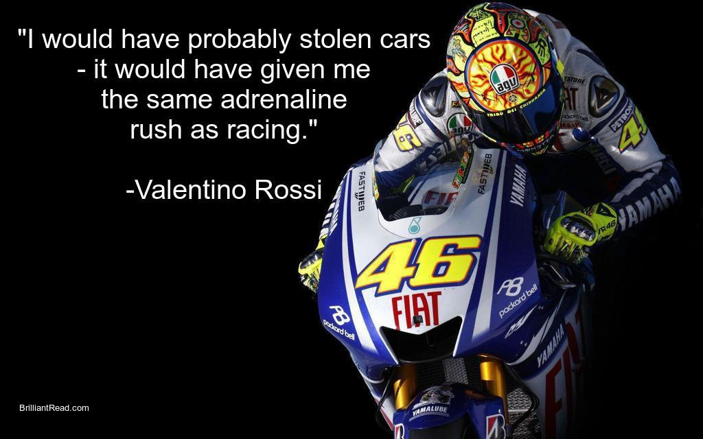 Vr46 riding quotes