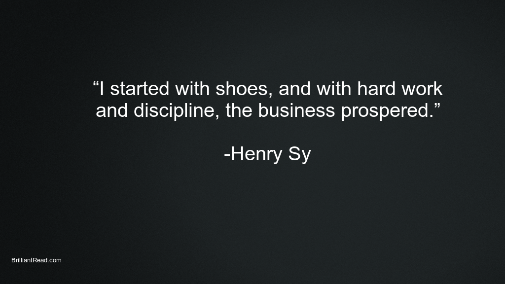 Best Business Quotes by Henry Sy